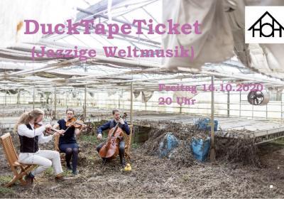 DuckTapeTicket – Jazzige Weltmusik