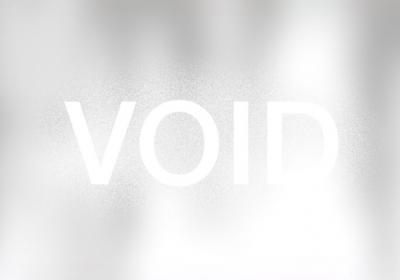 """""""VOID"""""""
